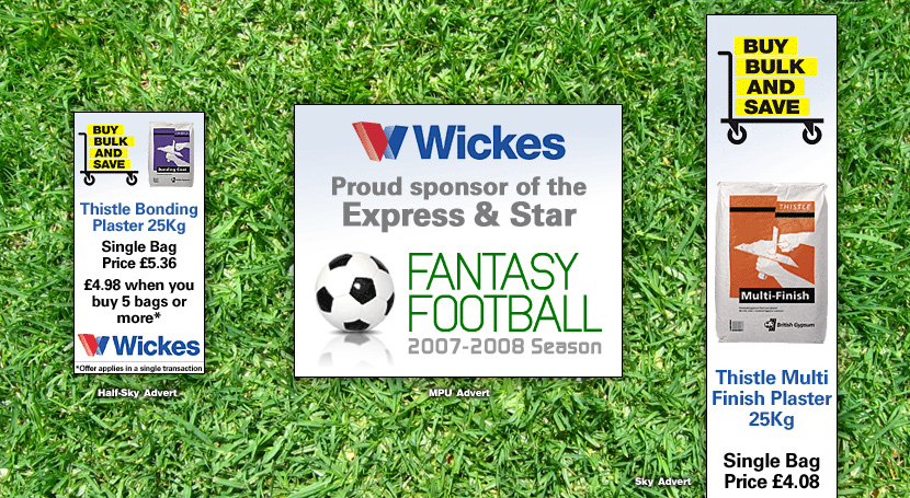 Print ~ Fantasy Football 2007-2008 advert for sponsor Wickes